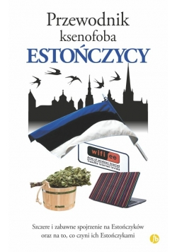 Przewodnik ksenofoba Estończycy
