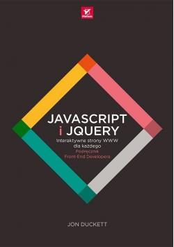 JavaScript i jQuery Interaktywne strony WWW dla każdego.