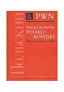 Wielki słownik polsko-rosyjski. Tom I i II