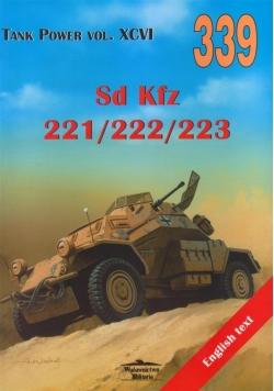 Sd.kfz 221/222/223 .Tank Power Vol. XCVI 339