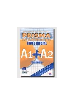 Prisma fusion nivel inicial A1+A2 ejerc. EDI-NUMEN