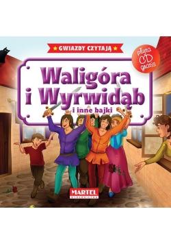 Bajki do poduszki- Waligóra i Wyrwidąb... +CD