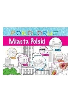 Pokoloruj - Miasta Polski