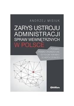 Zarys ustroju administracji spraw wew. w Polsce