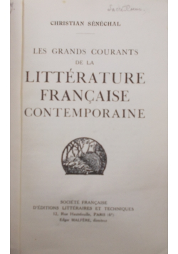 Les Grands courants de la litterature francaise contemporaine, 1934 r.