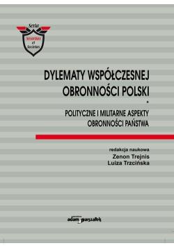 Dylematy współczesnej obronności Polski
