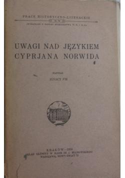 Uwagi nad językiem Cypriana Norwida , 1930 r.