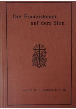 Die Franziskaner auf dem Sion, 1916 r.
