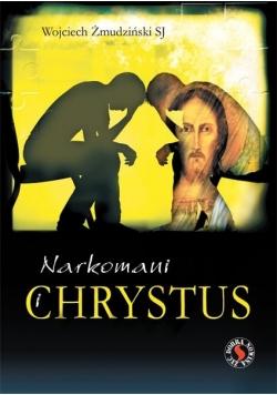 Narkomani i Chrystus
