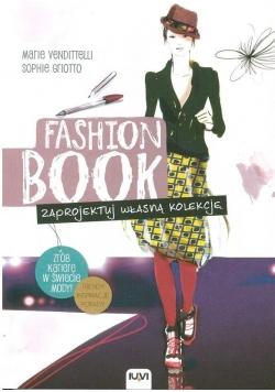 FASHION BOOK. Zaprojektuj własną kolekcję