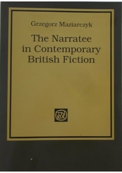 The Narratee in Contemporary British Fiction