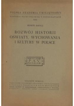 Rozwój historii oświaty, wychowania i kultury w Polsce, 1949r.