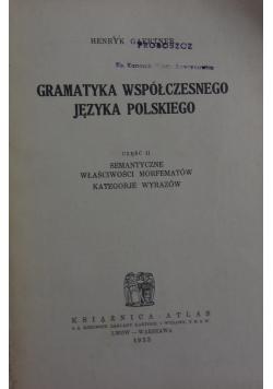 Gramatyka współczesnego języka Polskiego cz. II, 1933r.