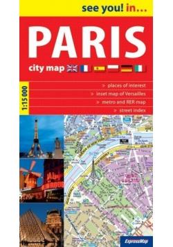 See you! in...Paris ( Paryż ) 1:15 000 plan miasta