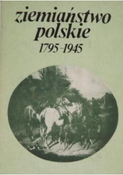 Ziemiaństwo polskie 1795 - 1945