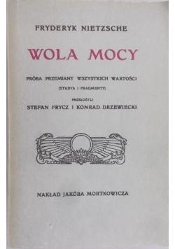 Wola mocy, ok.1910r.