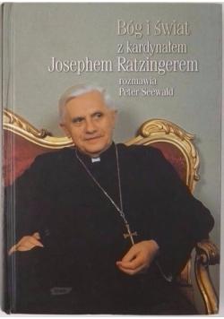 Bóg i świat z kardynałem Josephem Ratzingerem rozmawia Peter Seewald