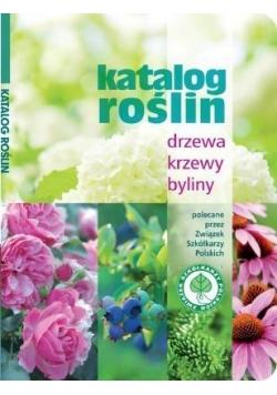 Katalog roślin. Drzewa, krzewy, byliny w.2016