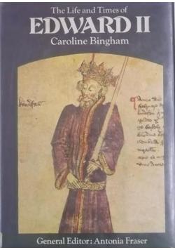 Bingham Caroline - The Life and Tomes of Edward II