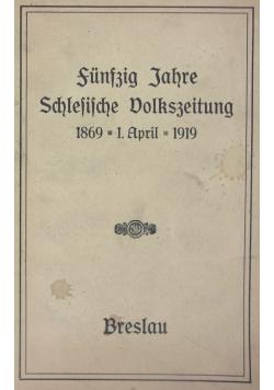 Funfzig Jahre Schlesische Volkszeitung, 1919 r.