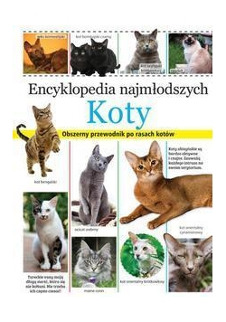 Encyklopedia najmłodszych. Koty