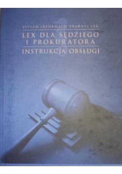 Lex dla sędziego i prokuratora. Instrukcja obsługi