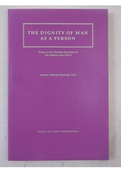 The Dignity of Man as a Person