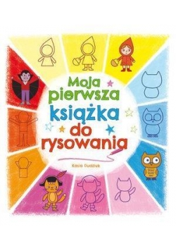 Moja pierwsza książka do rysowania