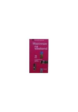 Mazowsze na weekend