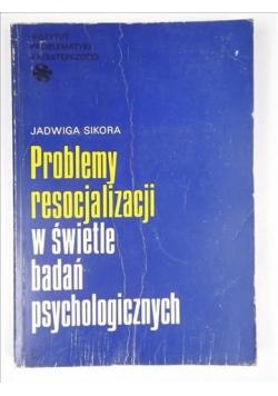 Problemy resocjalizacji w świetle badań psychologicznych