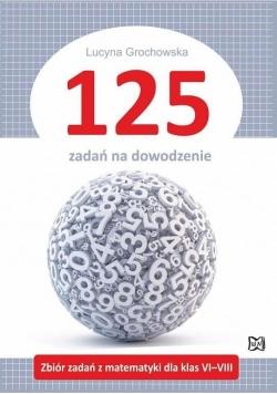 125 zadań na dowodzenie