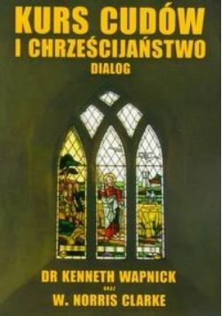 Kurs cudów i chrześcijaństwo dialog