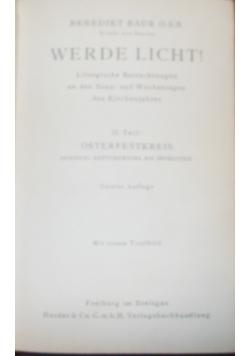 Werde licht!, 1938r
