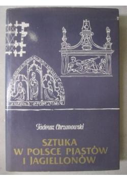 Sztuka w Polsce Piastów i Jagiellonów
