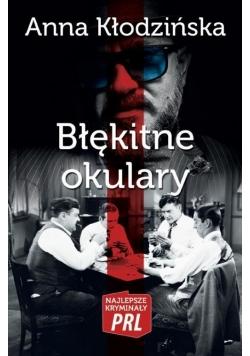 Najlepsze kryminały PRL. Błękitne okulary
