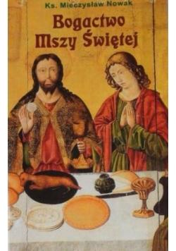Bogactwo Mszy Świętej