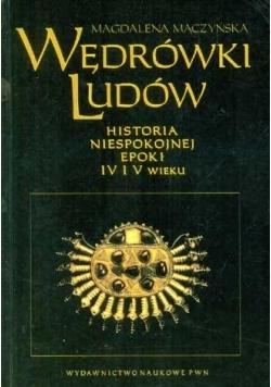 Wędrówki ludów. Historia niespokojnej epoki IV i V wieku