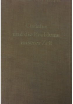 Christus und die Probleme unserer Zeit, 1932r.