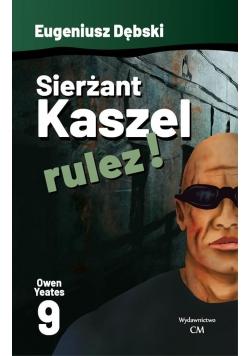 Owen Yeates T.9 Sierżant Kaszel rulez!