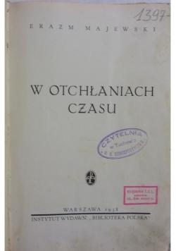 W otchłaniach czasu, 1938 r.