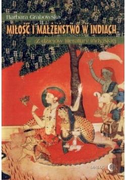 Miłość i małżeństwo w Indiach. Z dziejów...