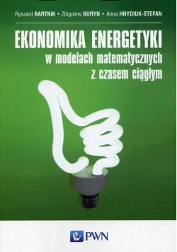 Ekonomika energetyki w modelach matematycznych z czasem ciągłym