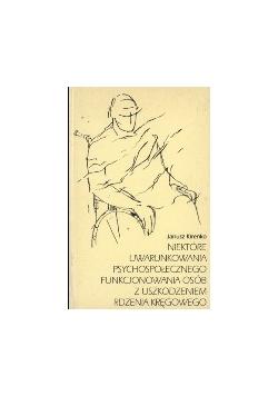 Niektóre uwarunkowania psychospołecznego funkcjonowania osób z uszkodzeniem rdzenia kręgowego