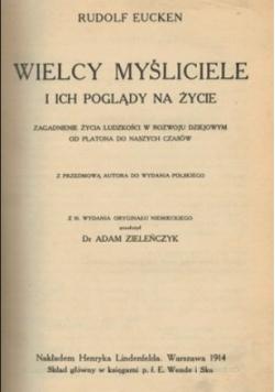 Wielcy myśliciele i ich poglądy na życie, 1914r.