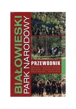 Białowieski park narodowy przewodnik