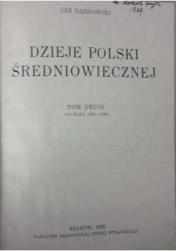 Dzieje Polski Średniowiecznej Tom 2 , 1926r.