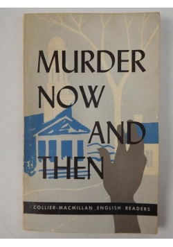 Murder Now and Then