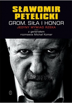 Grom. Siła i honor w.2013