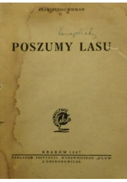 Poszumy Lasu ,1947r.
