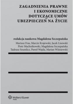 Zagadnienia prawne i ekon. dot. umów ubez.na życie